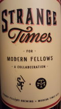 Strange Fellows / Modern Times Strange Times for Modern Fellows