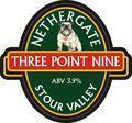 Nethergate Three Point Nine