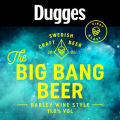 Dugges Big Bang Beer