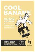 La Memphré / Bas-Canada Cool Banane