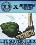 Great Lakes Brewery X Amsterdam Life Sentence IIIPA (2016)