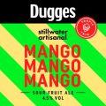 Dugges / Stillwater  Mango Mango Mango