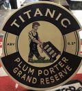 Titanic Plum Porter Grand Reserve