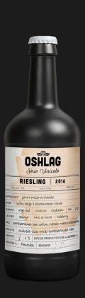 Oshlag Série Vinicole Riesling 2016