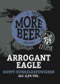 Morebeer / Stone Arrogant Eagle