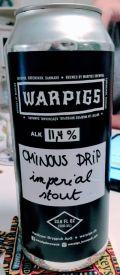 Warpigs Ominous Drip