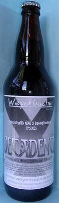 Weyerbacher Decadence