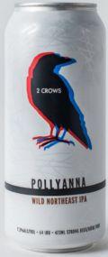 2 Crows Pollyanna
