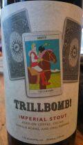 Trillium / Prairie Trillbomb!