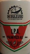 La Nébuleuse / White Pony I.P.A. Italian Pizza Ale