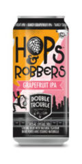 Double Trouble Hops & Robbers Grapefruit IPA
