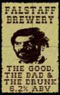 Falstaff The Good The Bad and The Drunk