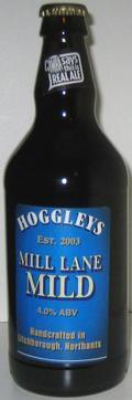 Hoggleys Mill Lane Mild