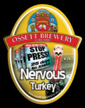 Ossett Nervous Turkey