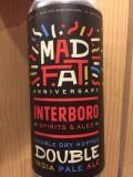Interboro Mad Fat Anniversary