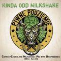 Piwne Podziemie Kinda Odd Milkshake