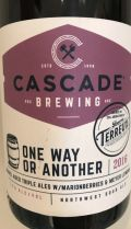 Cascade / Bruery Terreux One Way or Another 2016