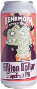 Behemoth (Chur) Billion Dollar Grapefruit IPA