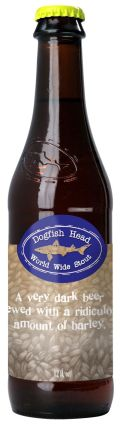 Dogfish Head World Wide Stout 2001/2003-Present (18%)