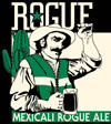 Rogue Mexicali
