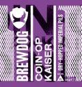 BrewDog Coin-Op Kaiser