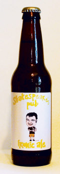 Shakespeares Pub Ironic Ale