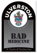 Ulverston Bad Medicine