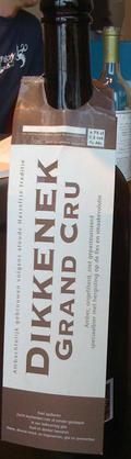 Dikkenek Grand Cru