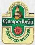 Gampertbräu Förster-Weisse