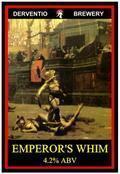 Derventio Emperor's Whim