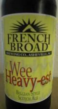 French Broad Wee-Heavy-est Belgian Scotch Ale