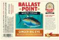 Ballast Point Big Eye IPA - Ginger