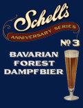 Schell Anniversary Series #3 - Bavarian Forest Dampfbier