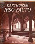 De Drie Kruizen Karthuizer Ipso Facto