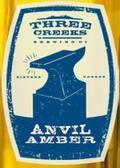 Three Creeks Anvil Amber