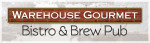 Warehouse Gourmet Bistro & Brewpub