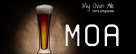 MOA - My Own Ale