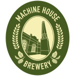 Machine House Brewery