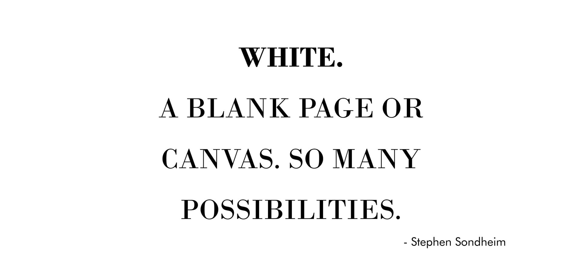 White, A Blank Canvas