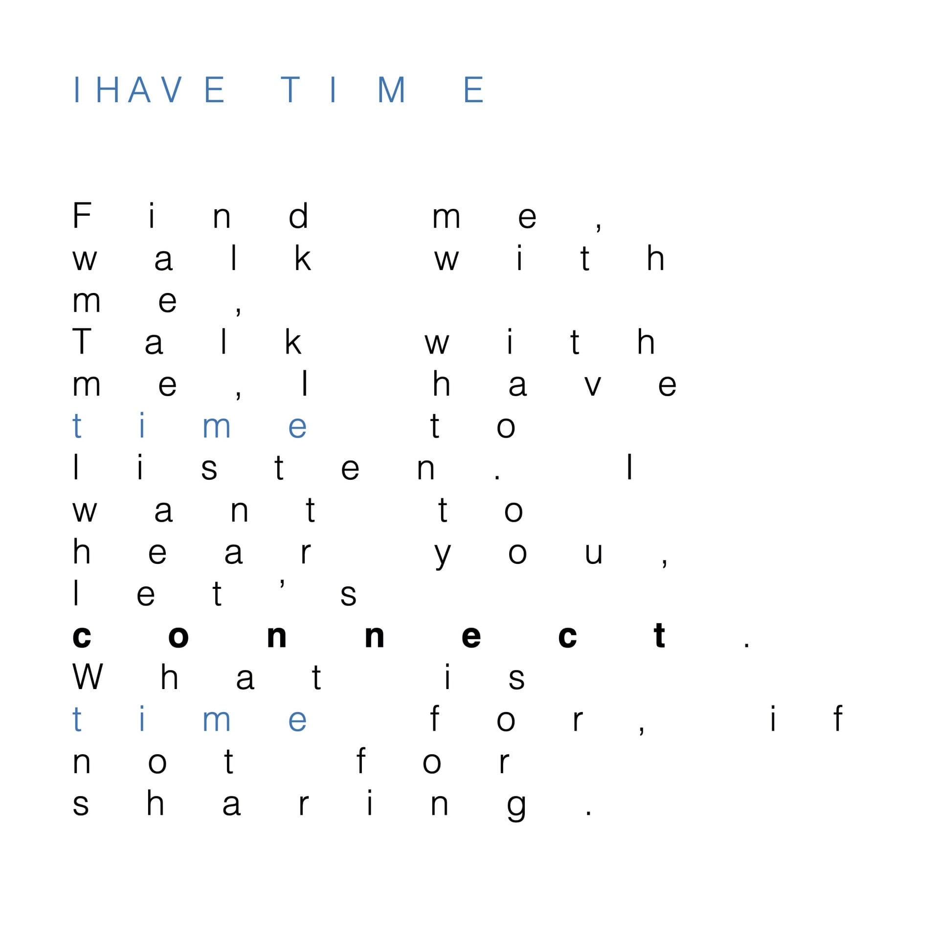 I have time