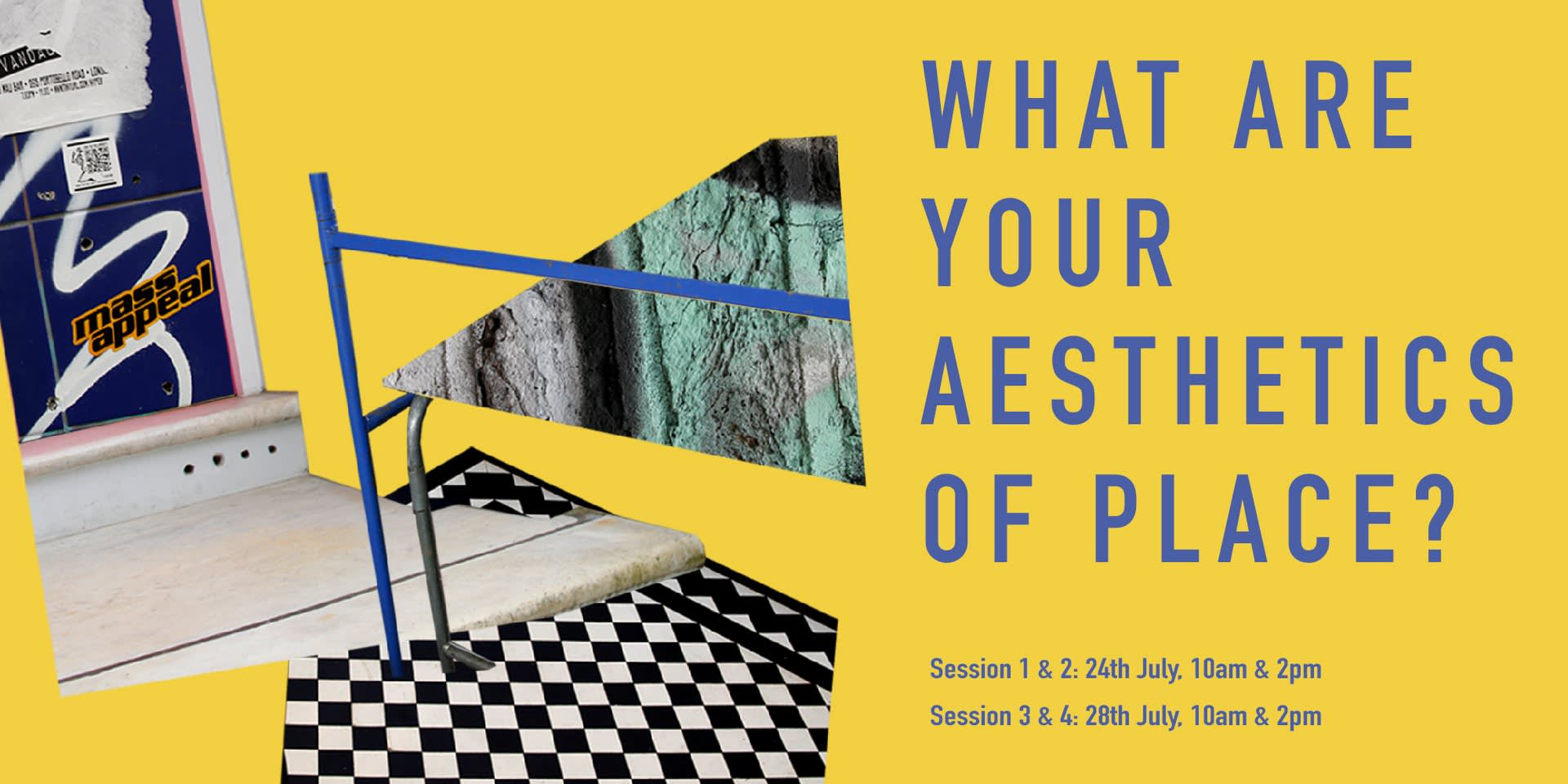 Aesthetics of Place Interactive Workshops