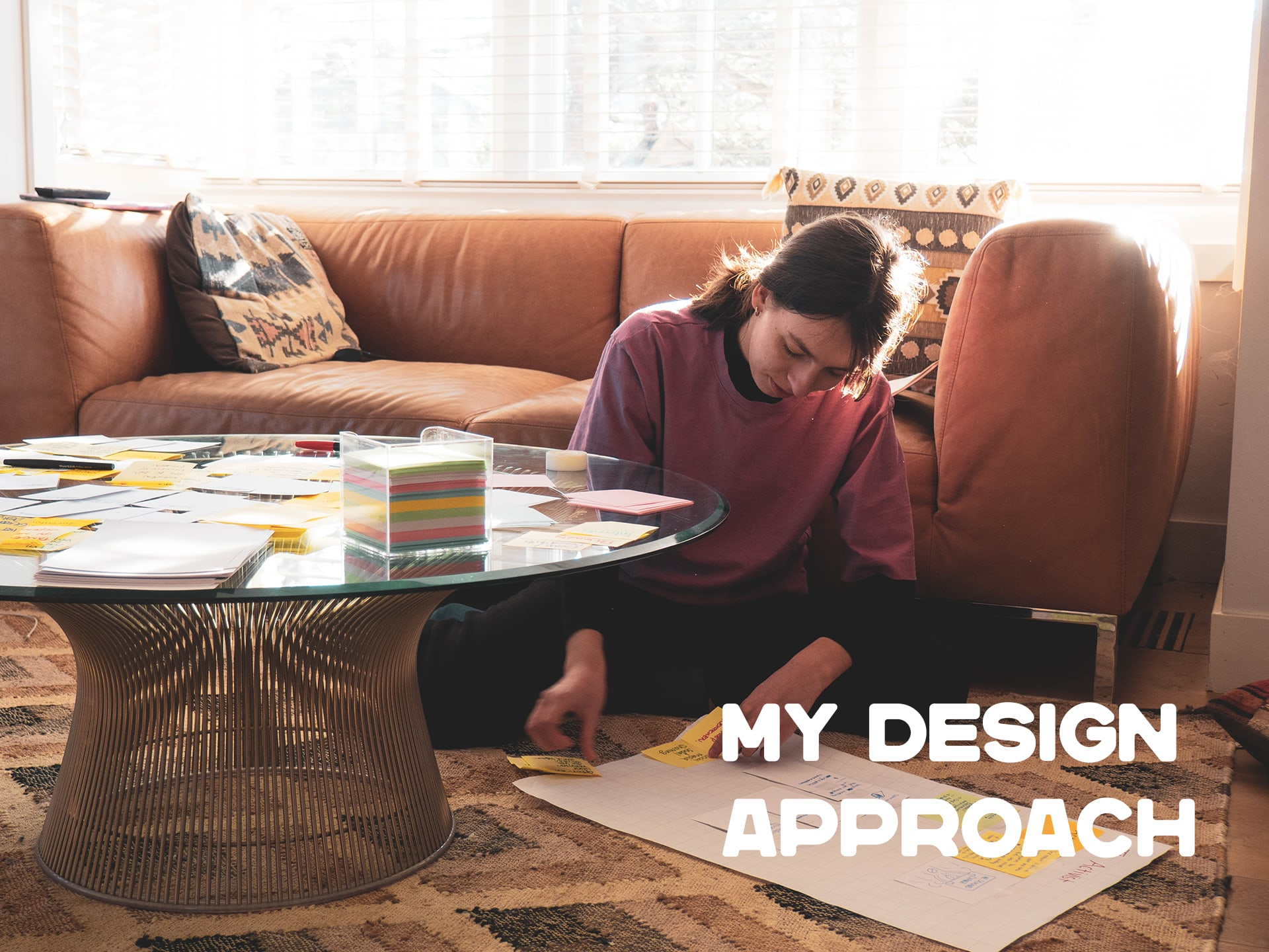 My Design Approach
