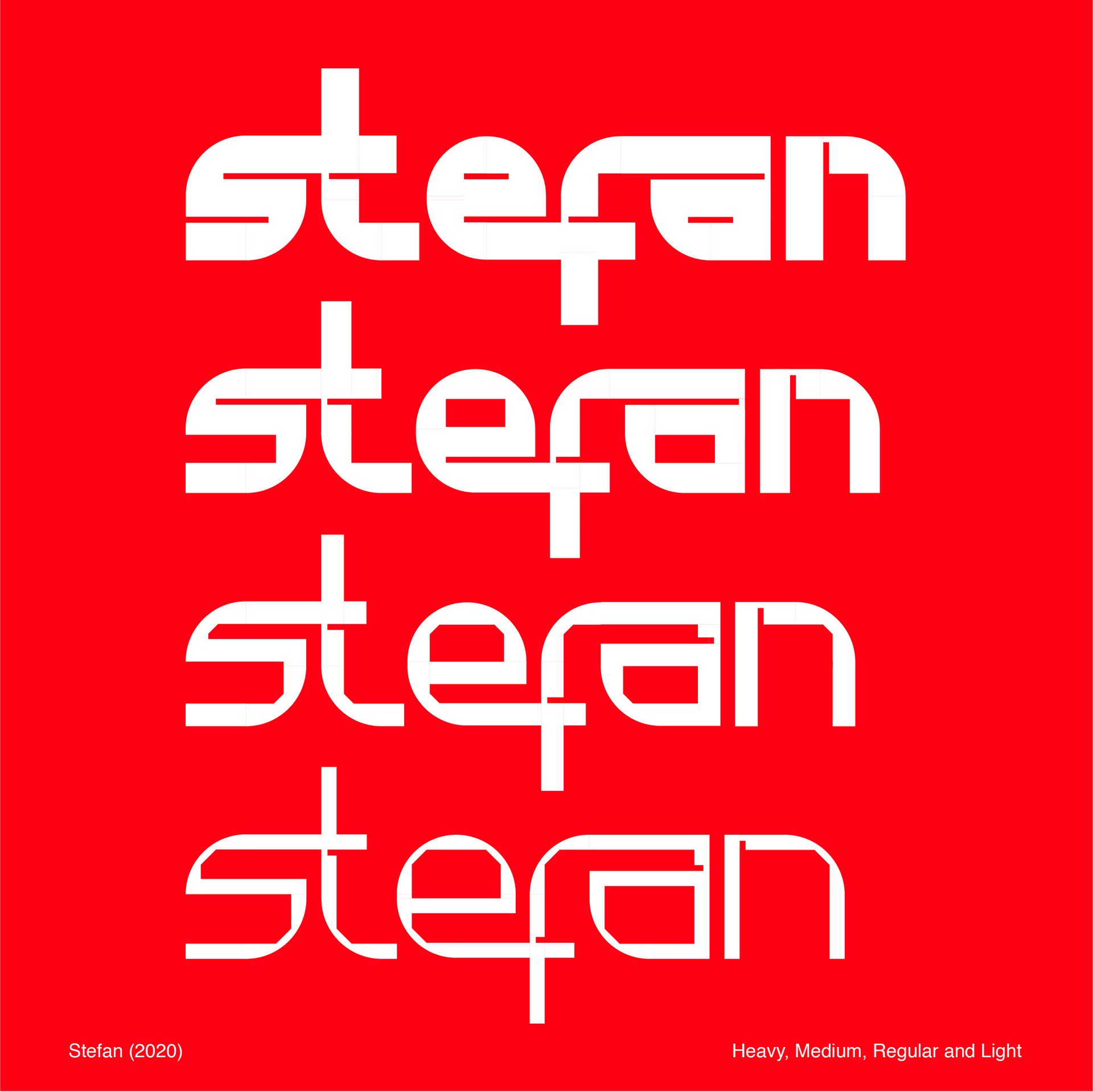 Stefan: Heavy, Medium, Regular and Light