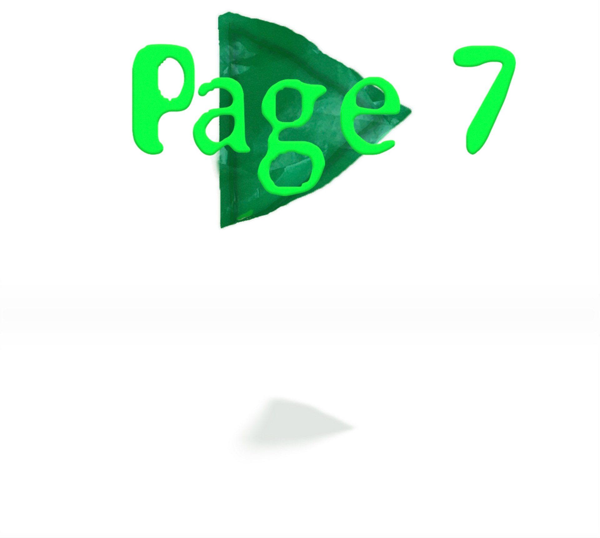 Page 7: To be Something Else