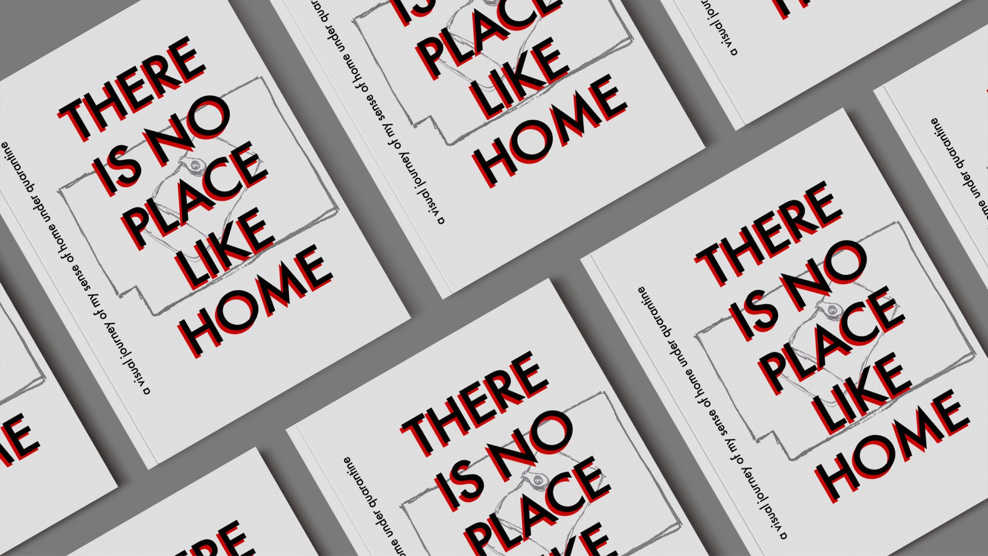 Covers of There Is No Place Like Home