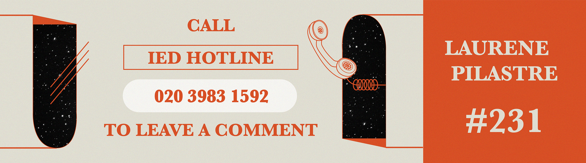 Call IED hotline to leave a comment or get in touch with the artist