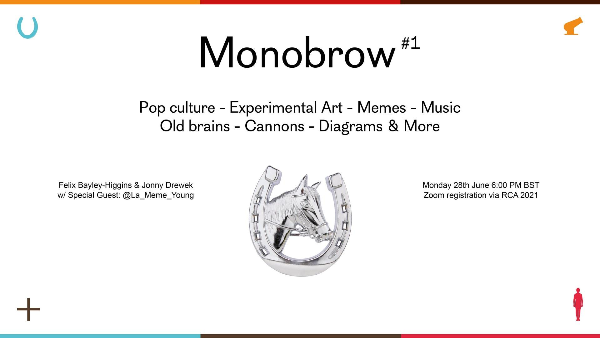 Monobrow #1