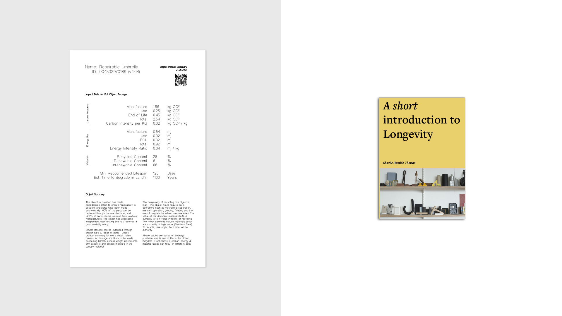 Left: Draft of a data & description based 'Impact summaries' for objects.  Right: A book to introduce the concept of Longevity.