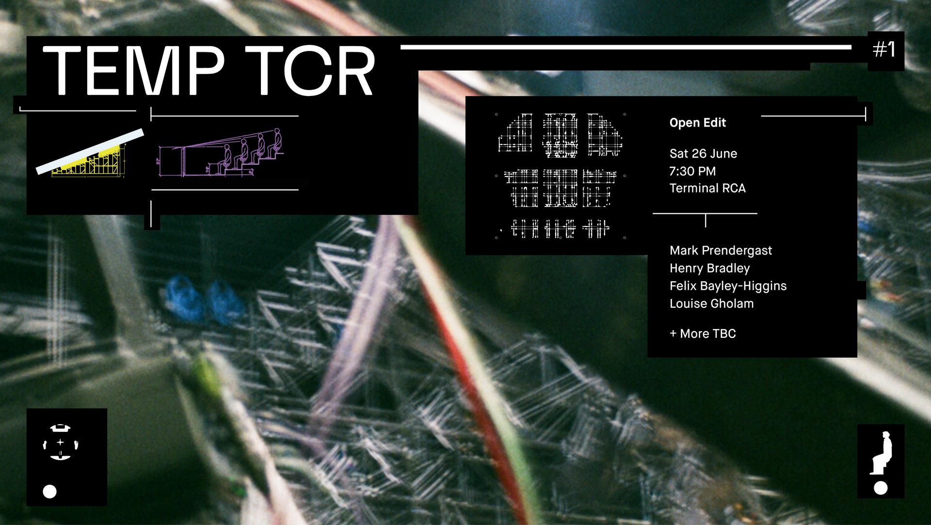 TEMP TCR#1 Open Edit