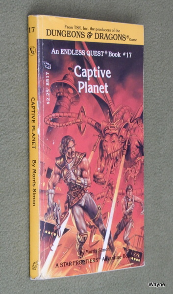 Image for Captive Planet (Endless Quest Book 17: Star Frontiers)